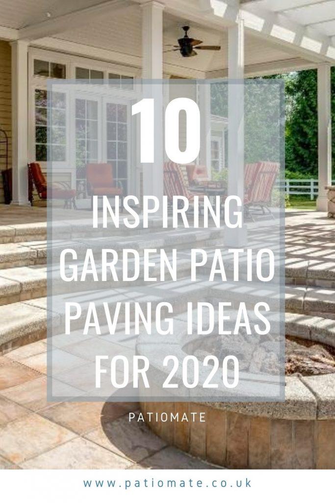 Inspiring Patio Paving Ideas 2020 1