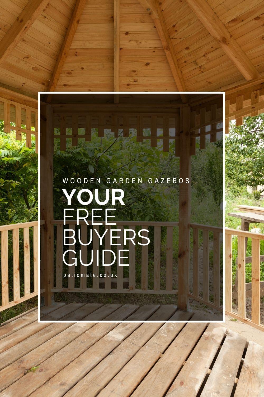 Wooden Garden Gazebos - Your Free Buyers Guide